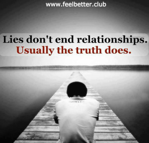 Lies don't end relationships