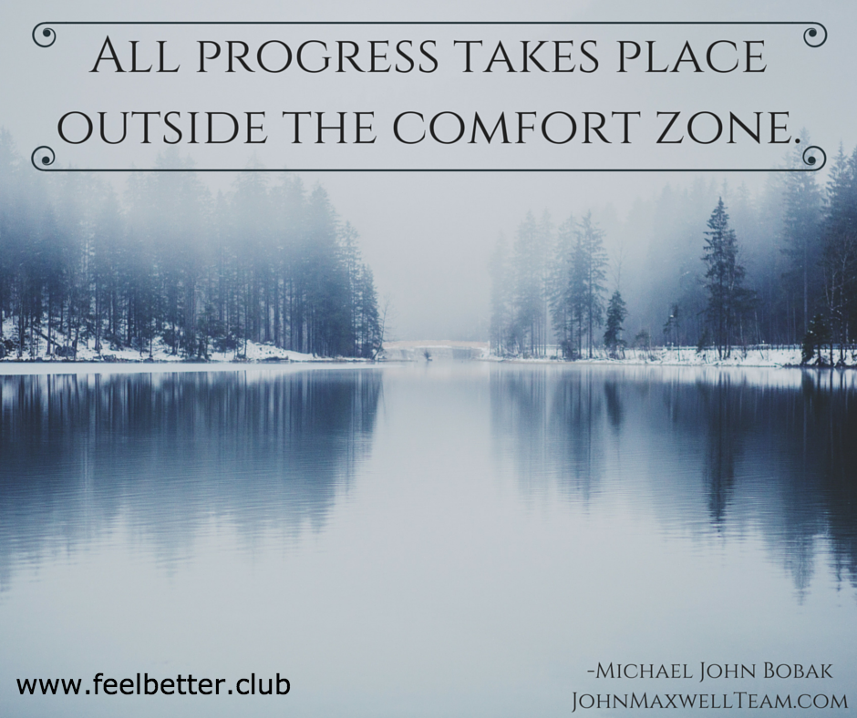 Progress Outside Comfort Zone